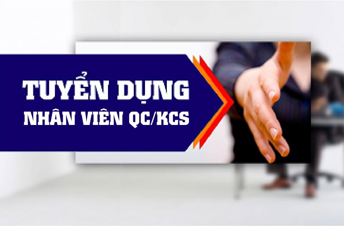 Tuyển Dụng Nhân Viên QC/KCS